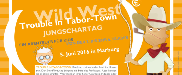 Jungschartag 2016: Wild West – 5. Juni in Marburg