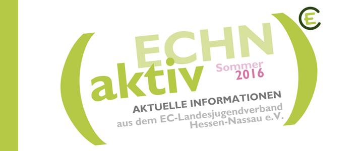 ECHN aktiv Sommer 2016: aktuelle News