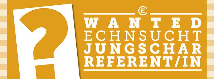Der ECHN sucht Landesjungscharreferent/in