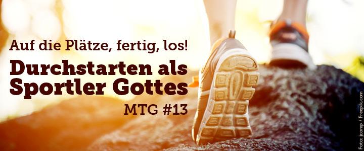 Message ToGo #13: Auf die Plätze, fertig, los!